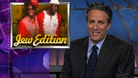 Jew Edition - 05/28/2003 - Video Clip | The Daily Show with Jon Stewart
