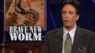 This Just In - Brave New Worm - 05/13/1999 - Video Clip | The Daily Show with Jon Stewart