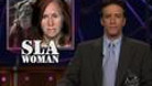 Headlines - SLA Woman - 06/17/1999 - Video Clip | The Daily Show with Jon Stewart