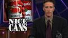 This Just In - Nice Cans - 08/26/1999 - Video Clip | The Daily Show with Jon Stewart