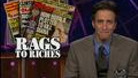 Headlines - Rags to Riches - 11/02/1999 - Video Clip | The Daily Show with Jon Stewart