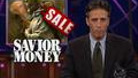 This Just In - Savior Money - 12/01/1999 - Video Clip | The Daily Show with Jon Stewart