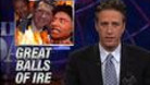 This Just In - Great Balls of Ire - 07/17/2000 - Video Clip | The Daily Show with Jon Stewart