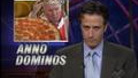 Other News - Anno Dominos - 10/26/2000 - Video Clip | The Daily Show with Jon Stewart