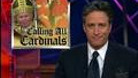 Headlines - Calling All Cardinals - 04/18/2002 - Video Clip | The Daily Show with Jon Stewart