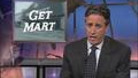 Get Mart - 06/24/2004 - Video Clip | The Daily Show with Jon Stewart