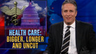 Health Care: Bigger, Longer and Uncut - 11/05/2009 - Video Clip | The Daily Show with Jon Stewart