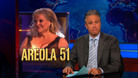 Areola 51 - 09/27/2011 - Video Clip | The Daily Show with Jon Stewart