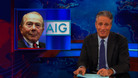 Ingrateful Basterds - AIG - 01/09/2013 - Video Clip | The Daily Show with Jon Stewart
