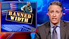 Banned Width - 05/15/2007 - Video Clip | The Daily Show with Jon Stewart